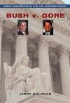 BUSH VS. GORE - Jerry Goldman