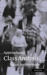 Approaches to Class Analysis - Erik Wright