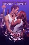 Summer Rhythm: A spin-off of Nights Embrace - Brandy L Rivers, Tara Shaner