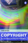 Copyright for Records Managers and Archivists - Tim Padfield