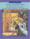 Three Tuneful Tales: The Bremen Town Musicians/The Pied Piper of Hamelin/The Nightingale - Marilyn Helmer