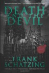 Death and the Devil: A Novel - Frank Schatzing