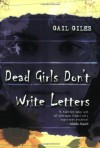 By Gail Giles Dead Girls Don't Write Letters (Reprint) [Paperback] - Gail Giles