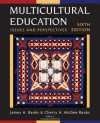 Multicultural Education: Issues and Perspectives - James A. Banks, Cherry A. McGee Banks