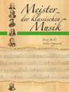 Meister der klassischen Musik (German Edition) - Jeromy Bessler, Norbert Opgenoorth