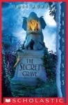 The Secret Grave: A Hauntings Novel - Lois Ruby
