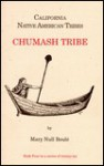 California Native American Tribes Chumash Tribe - Mary Null Boule