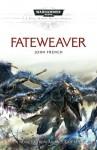 Fateweaver - John French