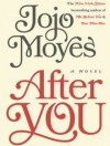 After You - Jojo Moyes
