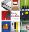 Living Modern - Phyllis Richardson, Richard Powers