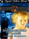 The Shimmering Flame - Jeanne Barrack