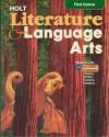 Literature and Language Arts: California Edition - G. Kylene Beers, Holt Rinehart & Winston
