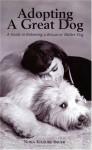 Adopting A Great Dog - Nona Kilgore Bauer