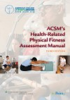 ACSM's Health-Related Physical Fitness Assessment Manual - American College of Sports Medicine