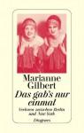Das Gab's Nur Einmal: Verloren Zwischen Berlin Und New York - Marianne Gilbert Finnegan, Renate Orth-Guttmann