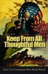 Keep From All Thoughtful Men - Jim Lacey