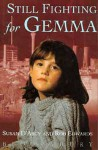 Still Fighting For Gemma - Susan D'Arcy, Rob Edwards