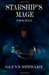 Starship's Mage: Omnibus - Glynn Stewart