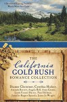 The California Gold Rush Romance Collection: 9 Stories of Finding Treasures Worth More than Gold - Amanda Barratt, Angela Bell, Dianne Christner, Anne Greene, Linda Farmer Harris, Cynthia Hickey, Pam Hillman, Jennifer Rogers Spinola, Jaime Jo Wright