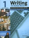 Writing for the Real World 1: An Introduction to General Writing Student Book - Roger Barnard, Dorothy Zemach