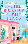 The Little Bookshop of Lonely Hearts - Annie Darling