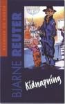 Kidnapning - Bjarne Reuter