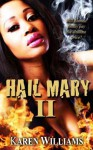 Hail Mary II - Karen Williams