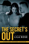 The Secret's Out (Hawks MC: Caroline Springs Charter Book 1) - Lila Rose, Robin Ludwig Design, Hot Tree Editing, Kruse Images and Photography