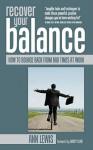 Recover Your Balance - Ann Lewis, Nancy Kline