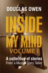 Inside My Mind: Volume I - Douglas Owen