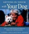Getting In Touch With Your Dog - Linda Tellington-Jones