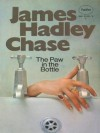 The Paw In The Bottle - James Hadley Chase