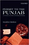 Permit To The Punjab: A Celebration Of A Lifetime Of Friendship With Muslims - Heather Bolton