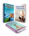 Meditation for Beginners Box Set: 12 Simple Meditation Techniques From Transcendental Meditation plus 55 Meditation Benefits To Relieve Stress And Access ... how to meditate, meditation for beginners) - Kenneth Thompson, Harry Richards, Alex Gill