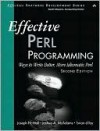 Effective Perl Programming: Ways to Write Better, More Idiomatic Perl, 2/E - Joseph Hall, Joshua A. McAdams, Brian D. Foy
