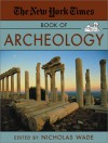 The New York Times Book of Archeology - Nicholas Wade