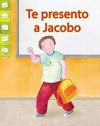 Te Presento A Jacobo = Meet Jacobo - Amy White, Maria Wernicke, Lada Kratky