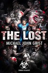 The Lost: A Zombie Apocalypse Thriller (Zombie Ocean Book 2) - Michael John Grist