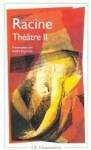 Racine : Théâtre complet, tome 2 : Bajazet, Mithridate, Iphigénie - Jean Racine