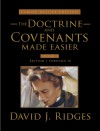 Doctrine and Covenants Made Easier Vol. 1 (Family Deluxe Edition) - David J. Ridges
