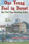 One Young Fool in Dorset: The Old Fools Prequel - Victoria Twead