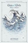 Gaia Girls Way of Water - Lee Welles, Carol Coogan