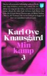 Min kamp 3 (av Karl Ove Knausgard) [Imported] [Paperback] (Swedish) - Karl Ove Knausgård