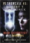 Mad Scientist Meets Cannibal (PC Showcase #3) - Robert T. Jeschonek
