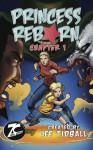 Princess Reborn, Chapter 1 (Graphic Novel) Young Adult (Teens) - Lee Tidball, Jim Jiminez, Jason De Ocampo