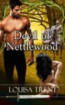 Devil of Nettlewood (Anarchy Tales) - Louisa Trent