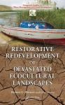 Restorative Redevelopment of Devastated Ecocultural Landscapes - Robert B. France