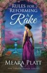 Rules for Reforming a Rake (Farthingale Series) (Volume 3) - Meara Platt
