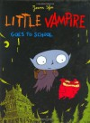 Little Vampire Goes to School - Joann Sfar, Joann Sfar