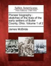 Pioneer Biography: Sketches of the Lives of the Early Settlers of Butler County, Ohio. Volume 1 of 2 - James McBride